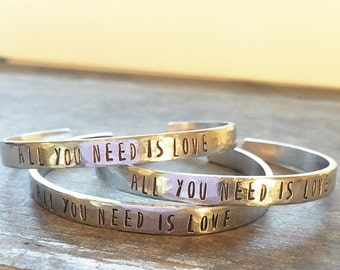 All You Need Is Love - Hand Stamped Cuff Bracelet Silver, Aluminum