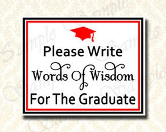 Graduierung Partei Dekorationen, sofortigen Download druckbare Graduierung schreiben bitte Worte der Weisheit für das Diplom Zeichen, 5 x 7 - 8 x 10, 9931