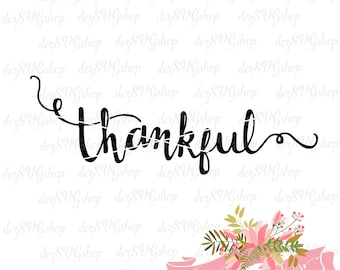 Thankful SVG hand lettered | Thankful cut file | Thankful DXF file | svg files for Cricut and Silhouette | thankful stencil | thankful decal