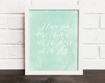 I love you more than nursery print, nursery quote print, mint nursery art, pink nursery art, love art, baby shower gift, nursery decor