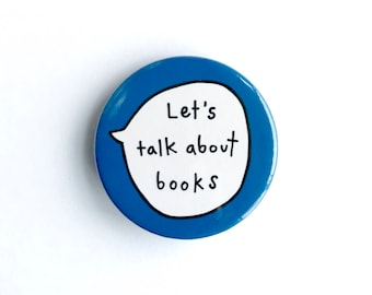 Let's Talk About Books Pin Badge Button