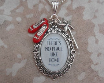 """Wizard of Oz """"There's No Place  Like Home"""" Quote Charms Necklace"""
