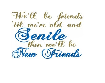 Embroidery Design - Senile New Friends - Reading Pillow Design - Embroidery Design - Quote - Wording Design