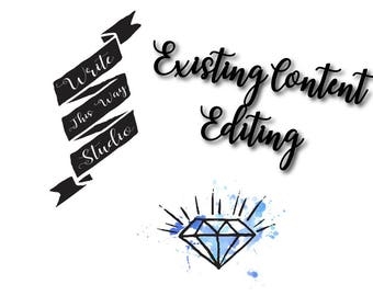 Existing Content Editing - Writing Services - Write This Way Studio - Editing Services - Business Services - Copywriting - Blog Editing -SEO