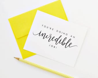 You're Doing An Incredible Job, Encouragement Card, 1st Mother's Day Card, First Father's Day Card, New Parent Card, Graduation Card