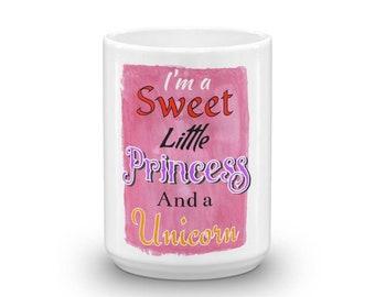 Coffee Mug sweet little princess