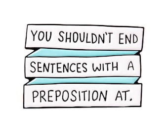 You shouldn't end sentences with a preposition at - 30 Rock enamel lapel pin