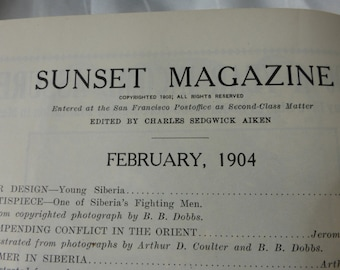 Vintage Original 1904 Sunset Magazine. This is the magazine without the cover. Advertises land in California for Twenty Five dollars!!