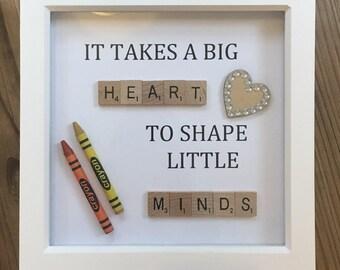 It Takes A Big Heart To Shape Little Minds- Teacher Gift Frame
