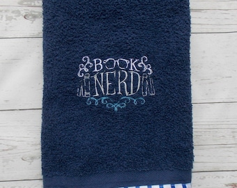 Book Nerd Hand Towel - Book Lovers Gift - Book Bath Decor - Book Nerd Towel - Literature Bath Towel - Book Bath Towel - Gifts for Bookworms