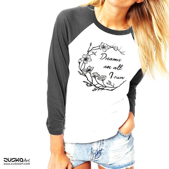 Dreams are all I own | Unisex Raglan T-Shirt | Typography Shirt | Cherry Tree Flowers | Geometric Art | Ink Tattoo style | ZuskaArt