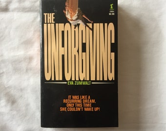 THE UNFORGIVING (Paperback Novel by Eva Zumwalt)