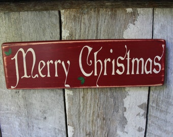 Primitive Wood Sign Merry Christmas with Holly Cabin Country Rustic Farmhouse Decor Holiday Decor Decorations Christmas Decor She Cave Gift