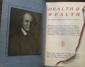 Health & Wealth by Elbert Hubbard 1908