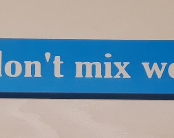 Warning: I don't mix well with people, 18 inch shelf sitter, wooden sign