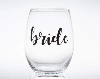 Bride Wine Glass, Bride To Be Gift, Bachelorette Party, Bridal Party Gift, Bridal Shower Gift, Bridesmaid Glasses, Stemless Wine Glass