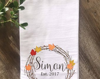 Fall Personalized Flour Sack Tea Towel, Maple Leaf Wreath, Personalized Kitchen Towel, Wedding gift, Anniversary gift, Housewarming Gift