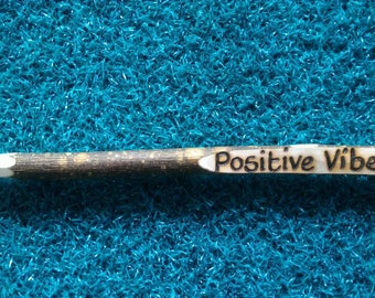 Positive vibes Twig Pen. Motivation. Handmade in the Lakes. Eco friendly. Perfect gift for a student.