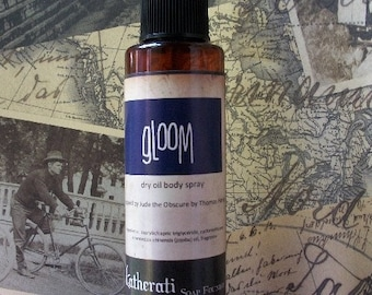 GLOOM Dry Oil Body Spray inspired by Jude the Obscure by Thomas Hardy