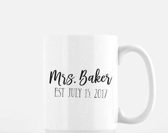 Coffee Mug, Mrs, Bride, Bride to Be Mug, Bride to Be Coffee Mug, Bride Coffee Mug, Wedding Gift, Engagement Gift, Bachelorette Party Gift