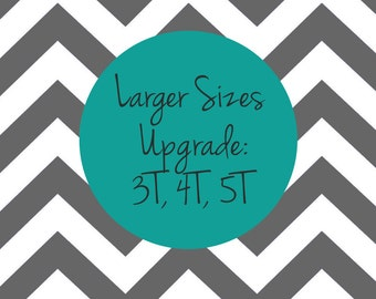 Upgrade to larger sizes 3T 4T 5T