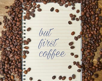 But First Coffee Wall Print, But First Coffee,  Wall Art,  Dorm Wall Print, Dorm Art, Digital Print, Digital Download, Instant Download