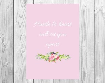 Inspirational Print - Hustel & heart will set you apart: Pink