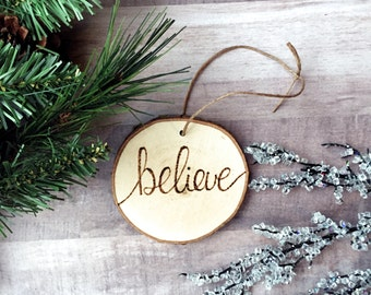 Believe Inspirational Wood Ornament