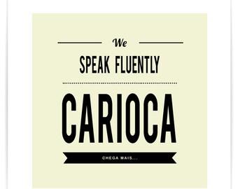 Poster We Speak Fluently Carioca