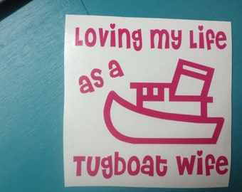 Tugboat Wife decals... Choose your design then Choose your color