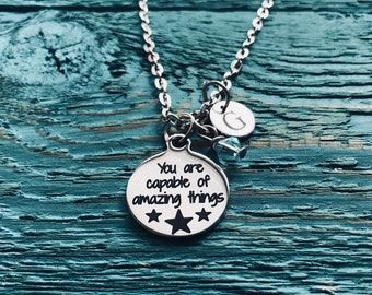 You are capable, of amazing things, Fighter, Encourage, Inspire, Graduation, Strength, Sobriety, Recovery, Silver Necklace, Charm Necklace
