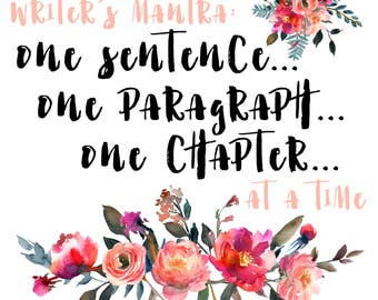Writer's Mantra: One Sentence at a Time [Digital Download]