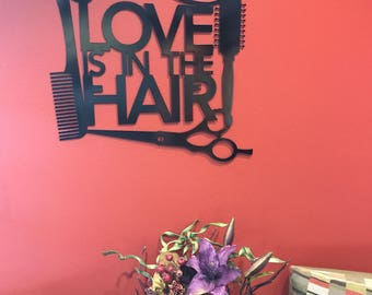 Love is in the Hair Metal Sign