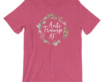Anti Trump AF Shirt for Women, Funny Political Statement Tee, I miss Obama t-shirt, Not my President Shirt