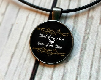 Blood of my Blood, Bone of my Bone, Sassenach necklace, Claire Fraser, Jamie Fraser necklace, Diana Gabaldon, Outlander, Sassenach
