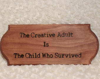 Wood Burned Inspiration Quote