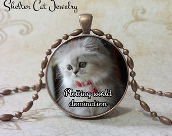 "Plotting World Domination Kitten Necklace - 1-1/4"" Round Pendant or Key Ring - Handcrafted Cat Wearable Photo Art Jewelry, Gift"