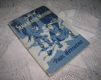 1946 edition of A New Sugar Creek Mystery by Paul Hutchens