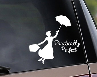 Mary Poppins Practically Perfect - Vinyl Car Decal - Window Decal - Nanny - Laptop Decal - Vinyl Sticker