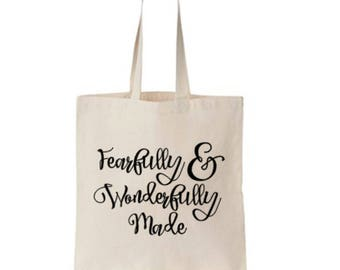 Tote Bag, Canvas Tote Bag, Fearfully and Wonderfully Made, Inspirational Tote Bag, Market Bag, Teacher Bag, Grocery Bag