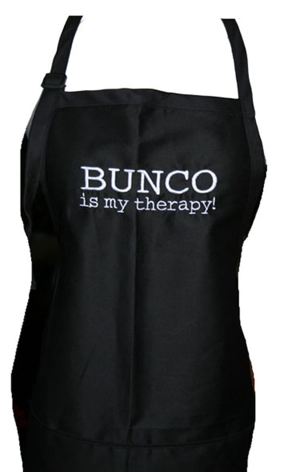 Bunco is my therapy! (Adult Apron) Available in Colors too