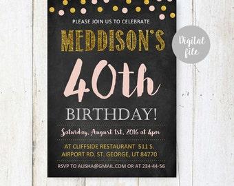 Blush Pink and Gold 40th Birthday Invitation | Chalkboard 40th birthday invitation for her for women | Sparkle Birthday Party DIGITAL file!