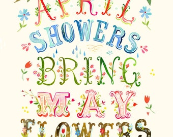 April Showers art print | Inspirational Wall Art | Hand Lettering | Floral | Katie Daisy