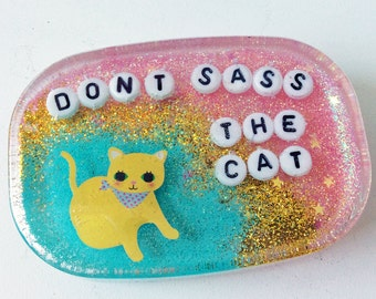 Don't Sass the Cat: Art to Hang in Your Shower, Bathroom Decor, Good Advice, Funny Cat Art