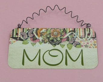 MOTHER'S DAY GIFT For Mom Metal Sign Home Office Holiday Birthday Decor Butterfly Flowers Paisley New Mommy