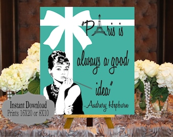 digital file audrey quotes paris is always a good idea baby and co babyshower bridal shower welcome sign