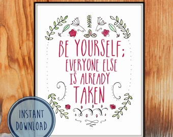 Digital Art Print Printable Art - INSTANT DOWNLOAD- Be Yourself Oscar Wilde quote