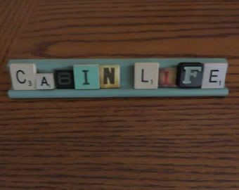 Cabin Life  - Scrabble Sentiments