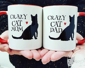 Crazy Cat Mug, Cat Coffee mugs, Mom and Dad Mugs, Coffee mug Set, Gifts for Couples, Cat Owner Gifts, Funny Mugs, Anniversary gifts for him