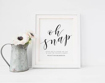 Black and White oh Snap Wedding Sign Template Oh Snap Wedding Sign Wedding Hashtag Sign Hashtag Sign Template Modern Calligraphy oh Snap
